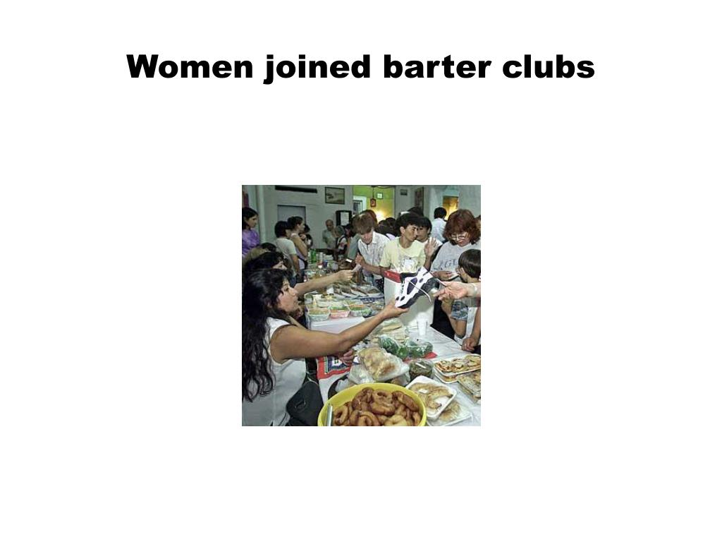 Women joined barter clubs