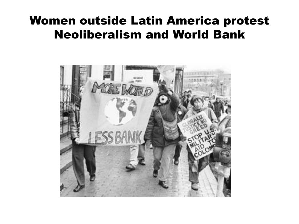 Women outside Latin America protest Neoliberalism and World Bank