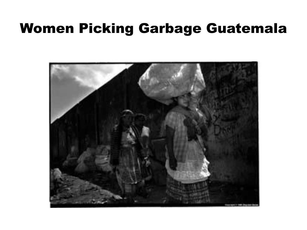 Women Picking Garbage Guatemala