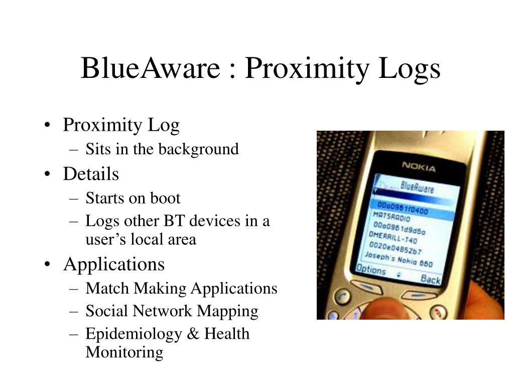 BlueAware : Proximity Logs