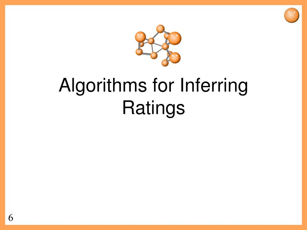 Algorithms for Inferring Ratings