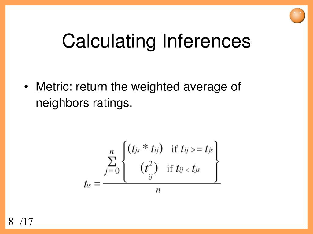 Calculating Inferences
