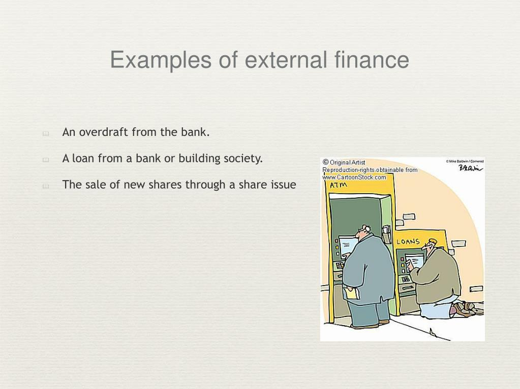 Examples of external finance