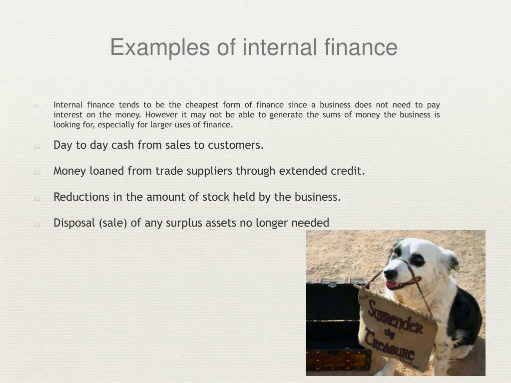 Examples of internal finance