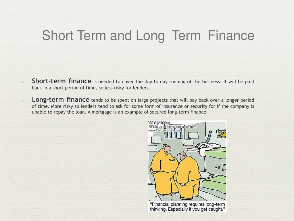 Short Term and Long