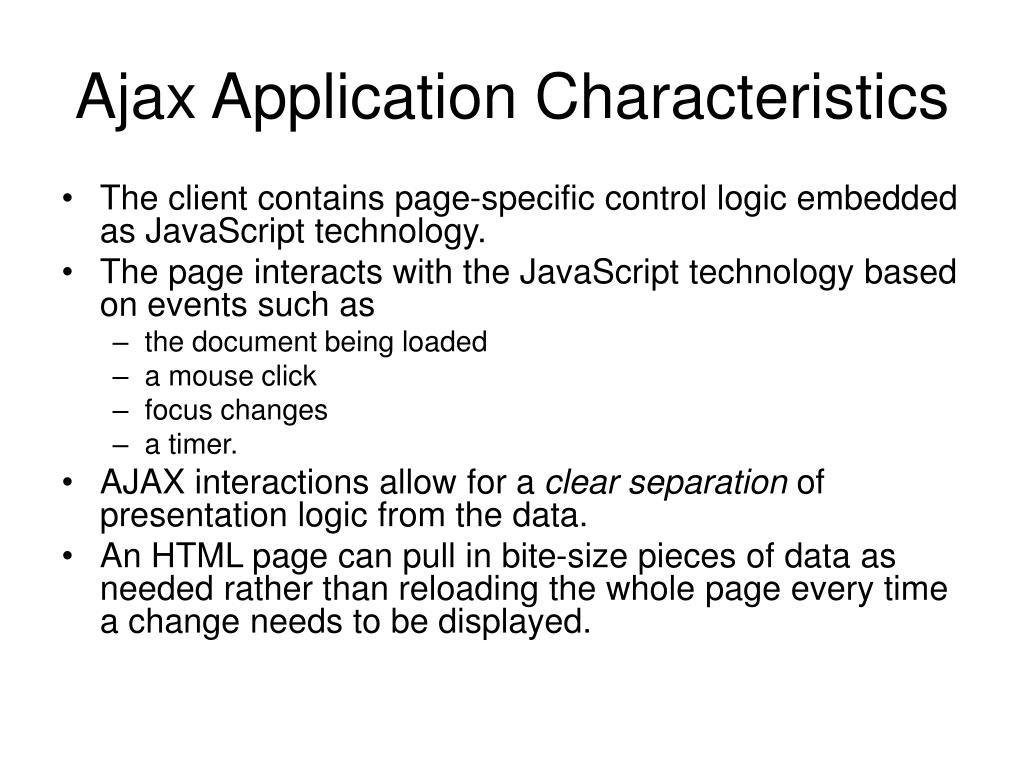 Ajax Application Characteristics