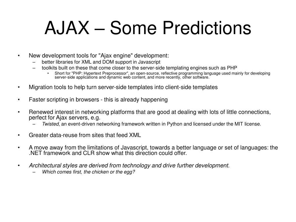 AJAX – Some Predictions