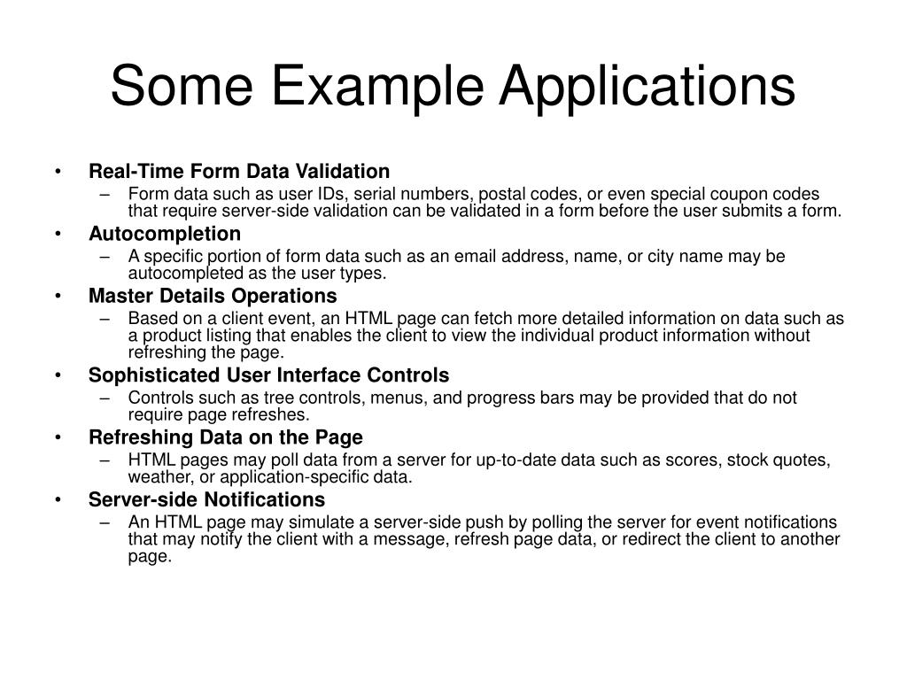 Some Example Applications