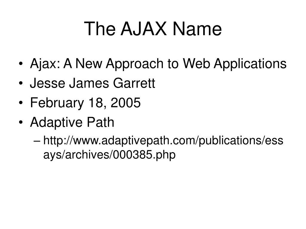 The AJAX Name