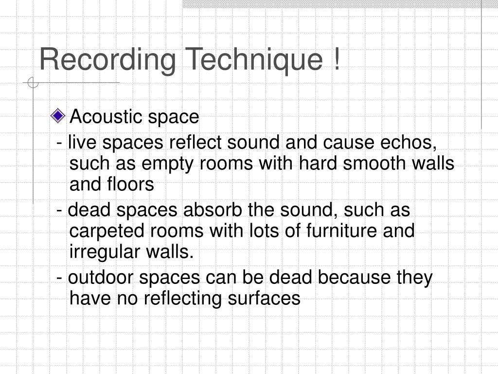 Recording Technique !