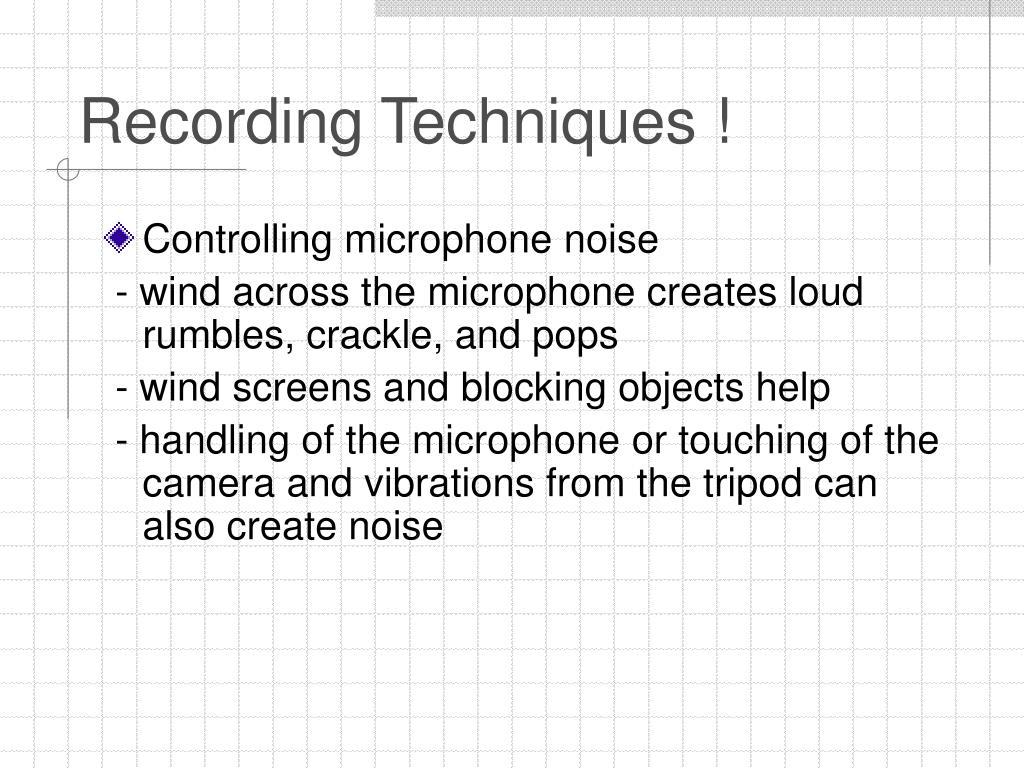 Recording Techniques !