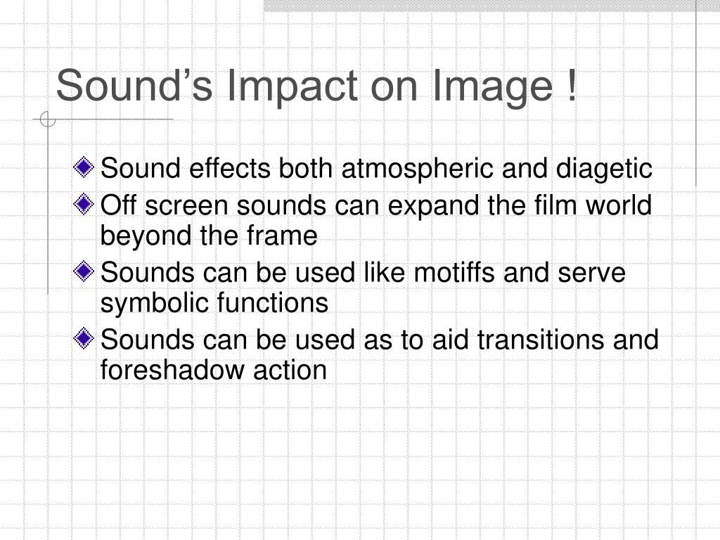 Sound's Impact on Image !