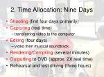 2 time allocation nine days