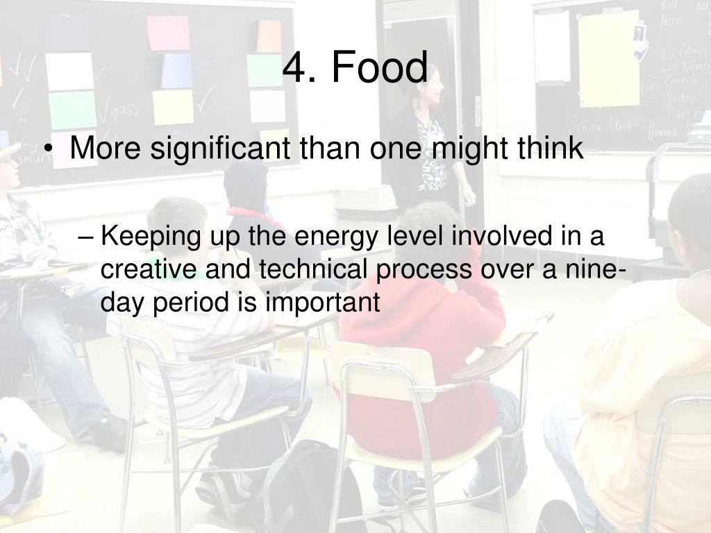 4. Food