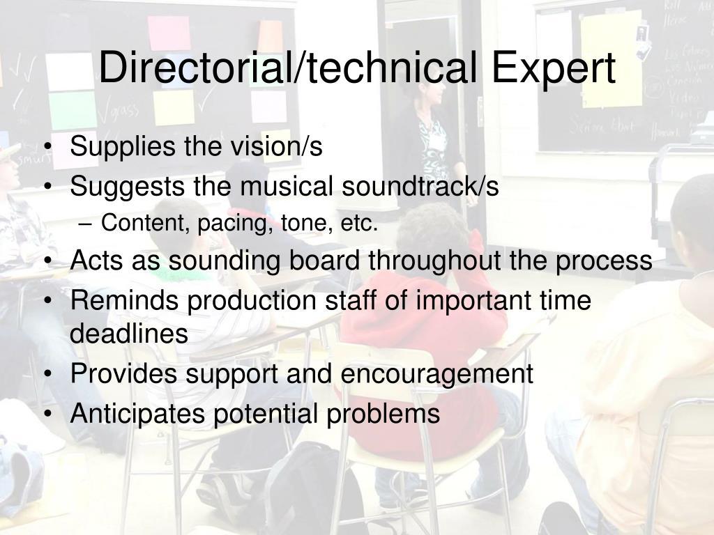 Directorial/technical Expert