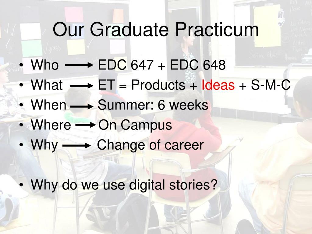 Our Graduate Practicum