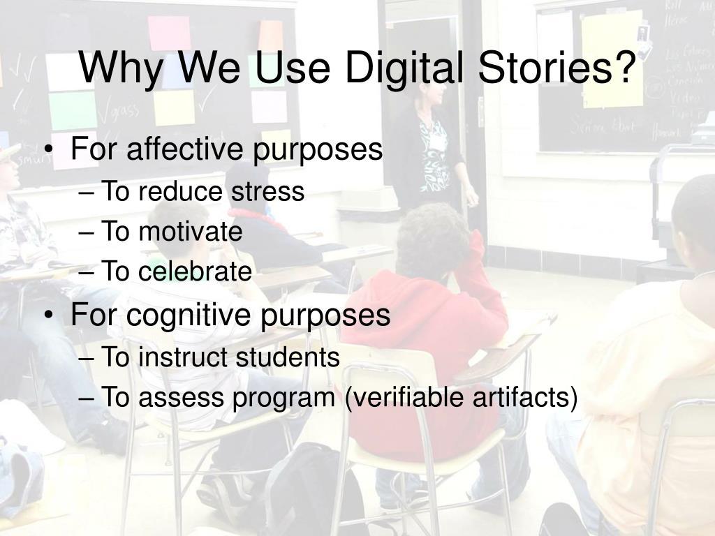 Why We Use Digital Stories?