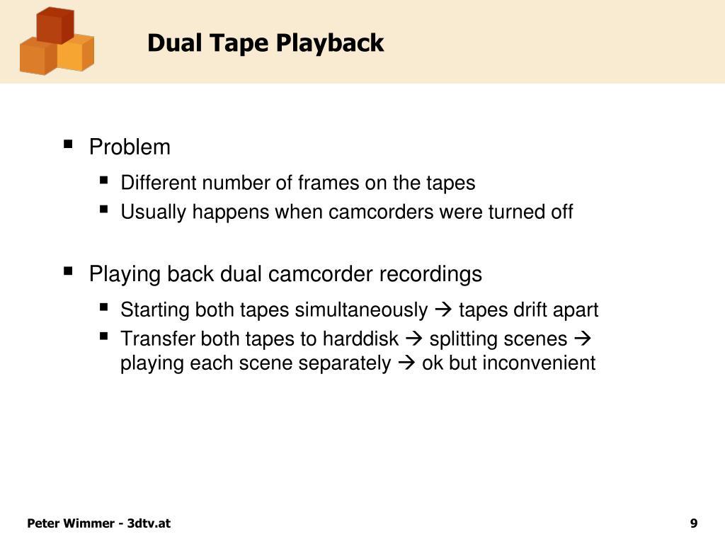 Dual Tape Playback