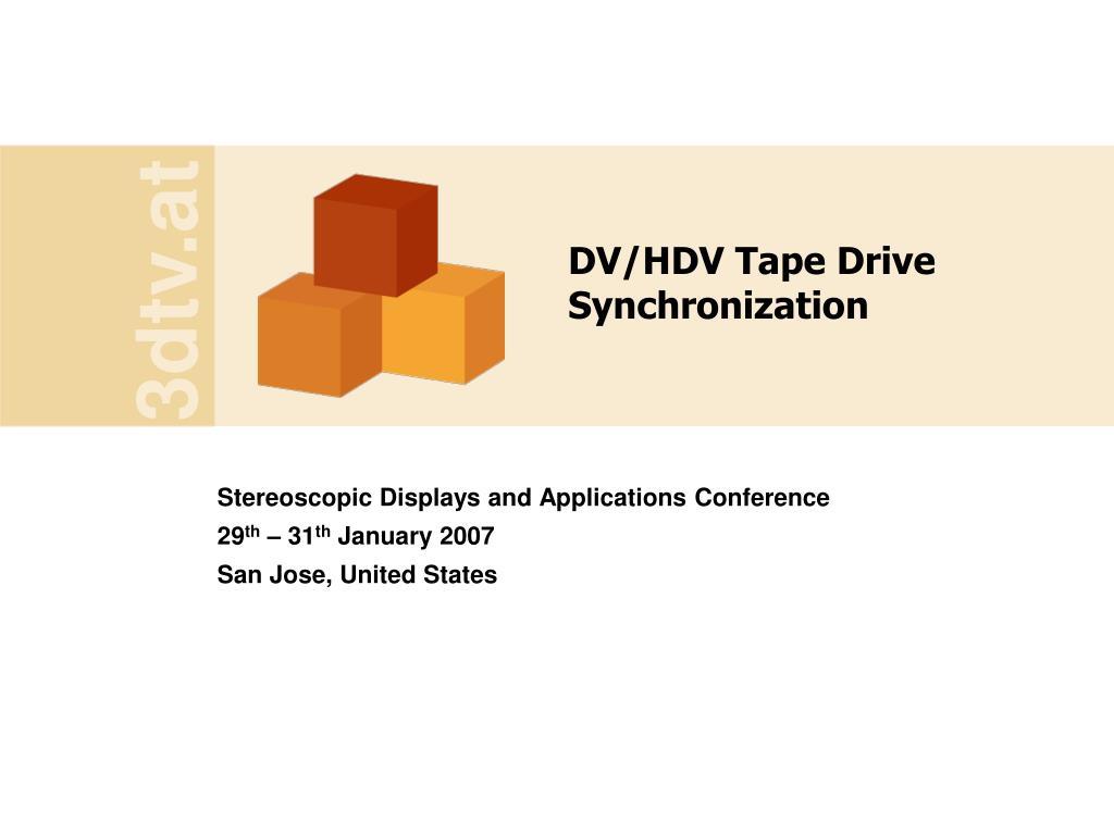 dv hdv tape drive synchronization