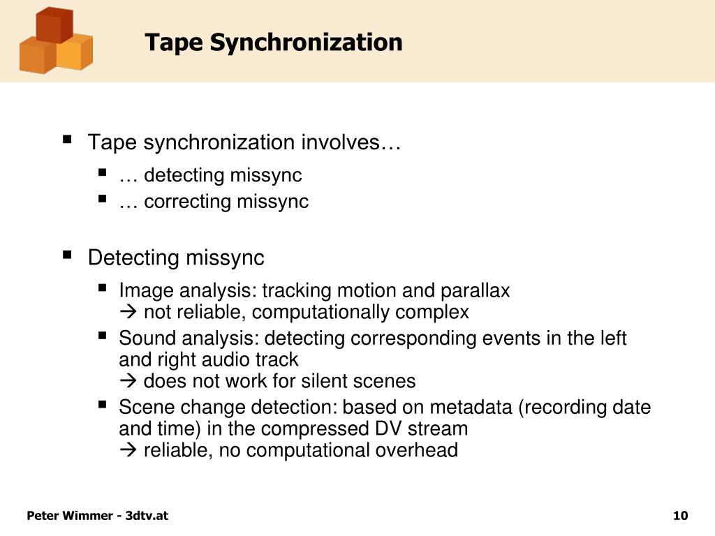 Tape Synchronization