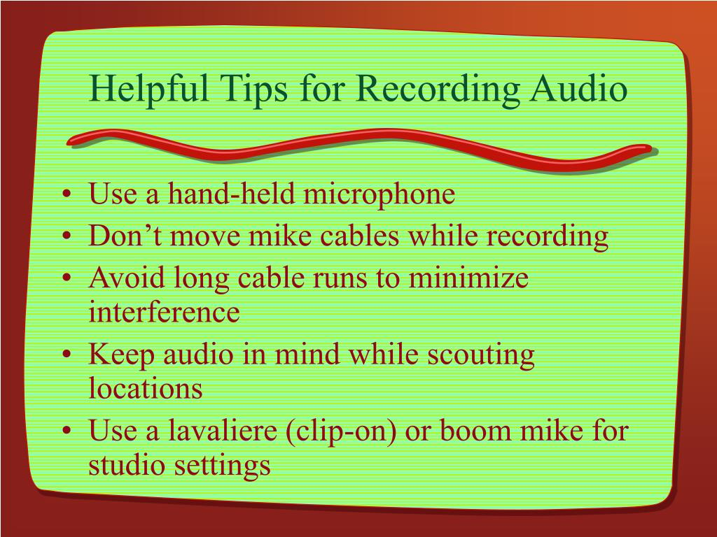 Helpful Tips for Recording Audio