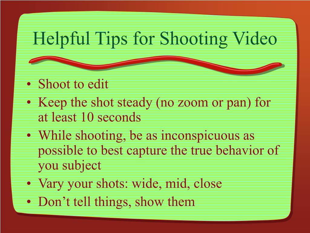 Helpful Tips for Shooting Video