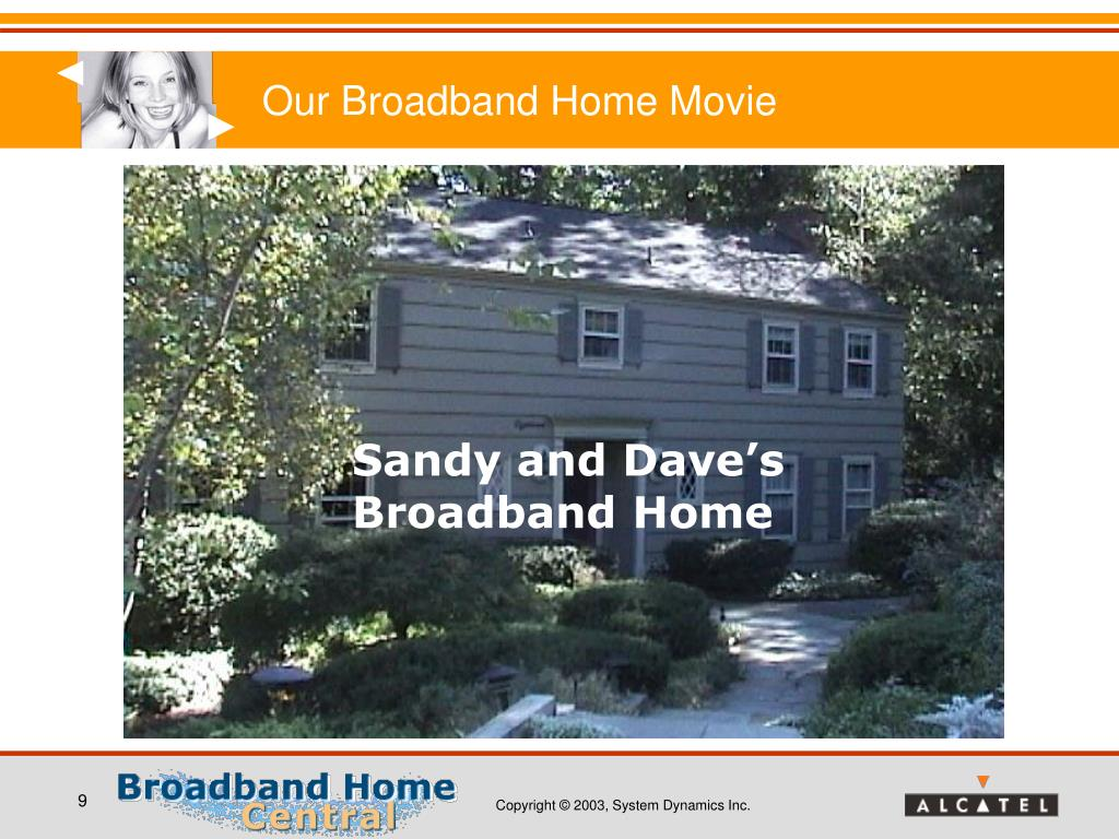 Our Broadband Home Movie