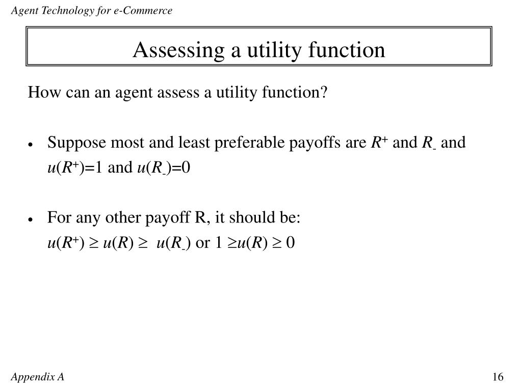 Assessing a utility function