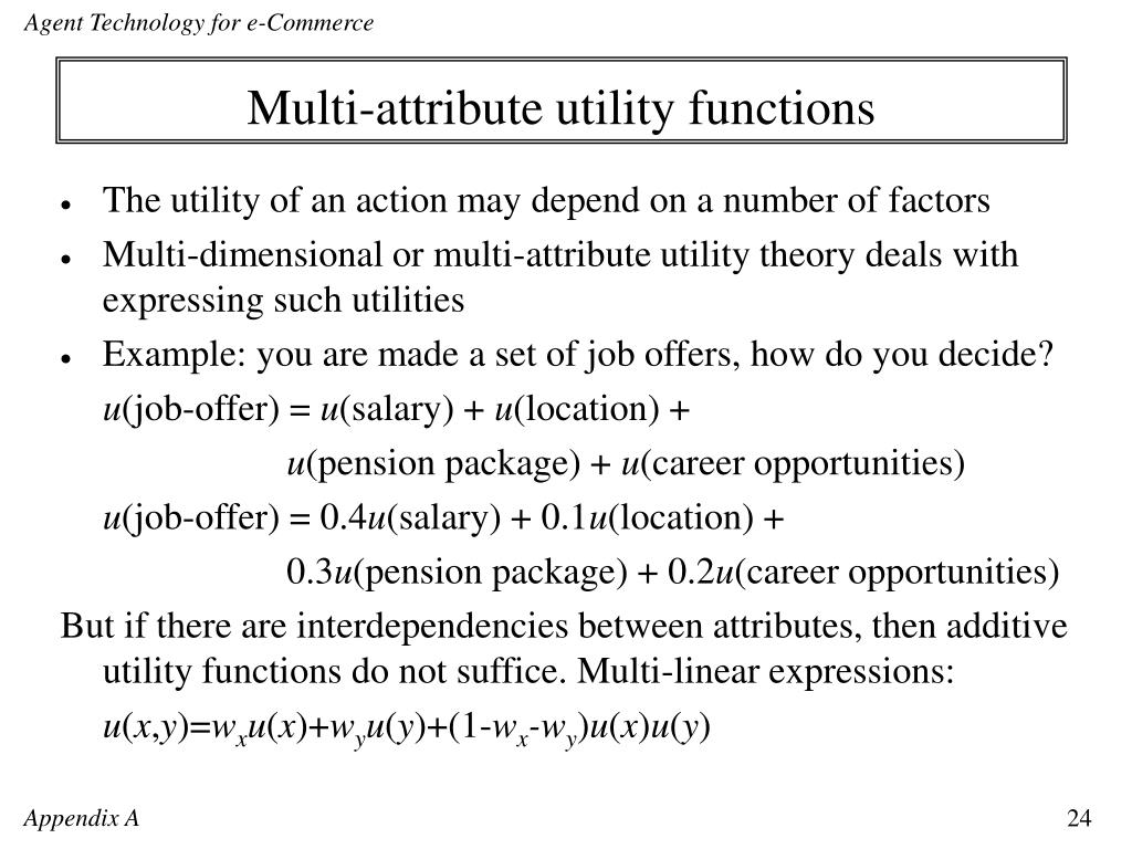 Multi-attribute utility functions