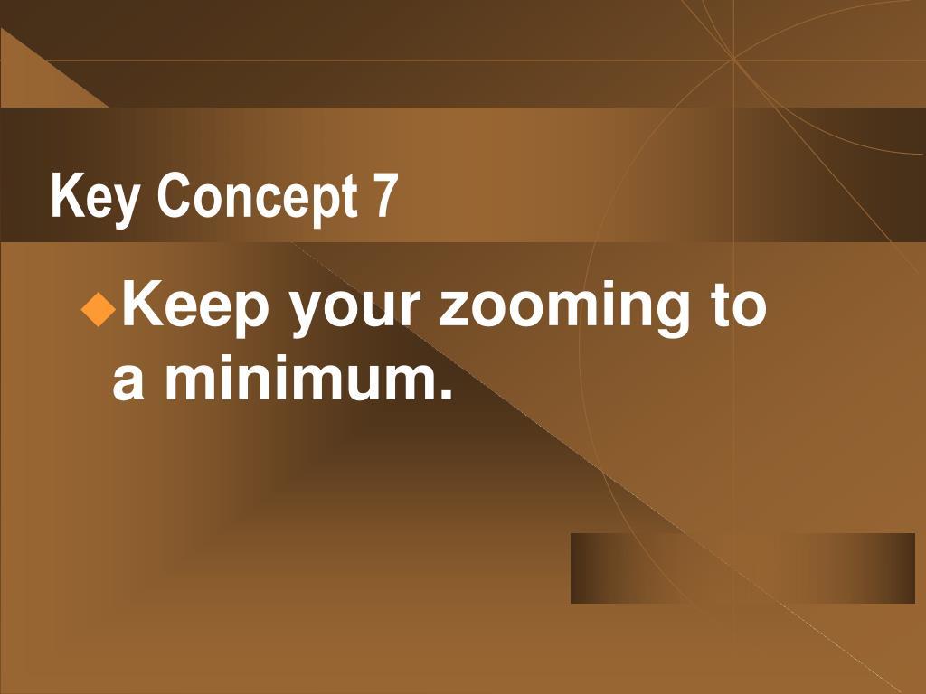 Key Concept 7