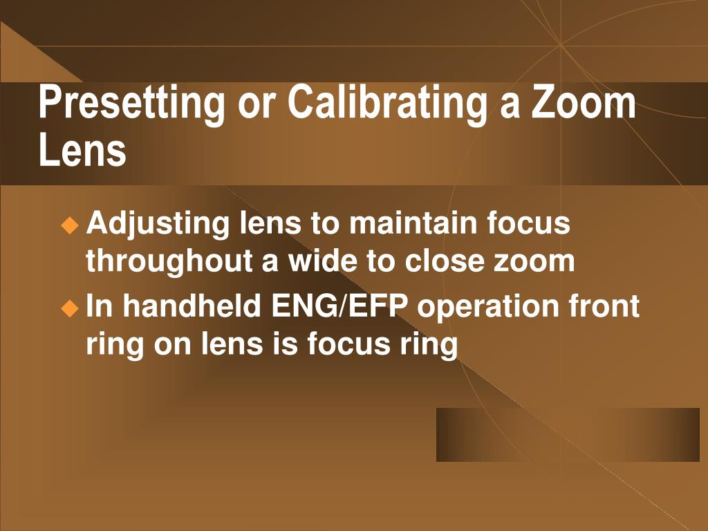Presetting or Calibrating a Zoom Lens