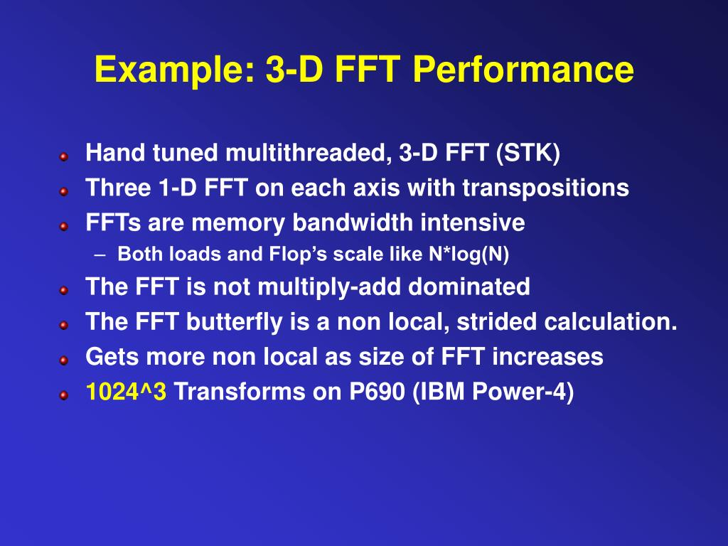 Example: 3-D FFT
