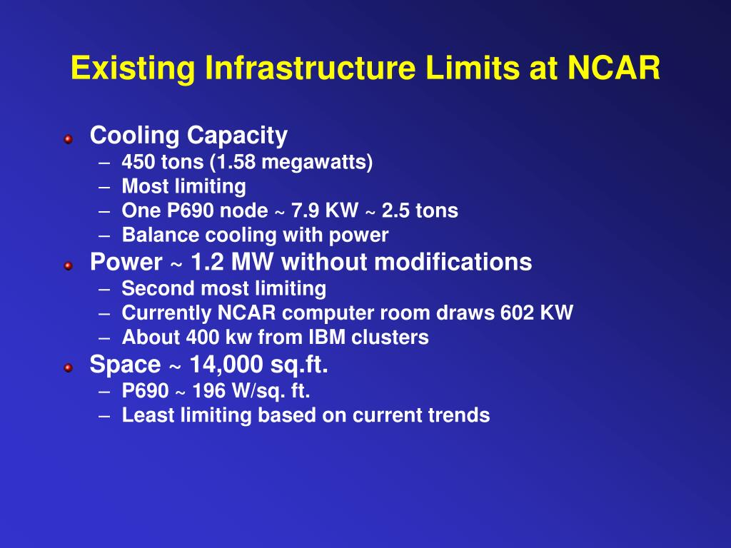 Existing Infrastructure Limits at NCAR