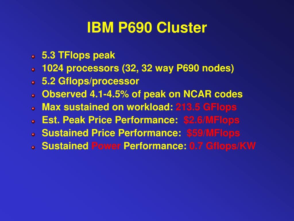 IBM P690 Cluster