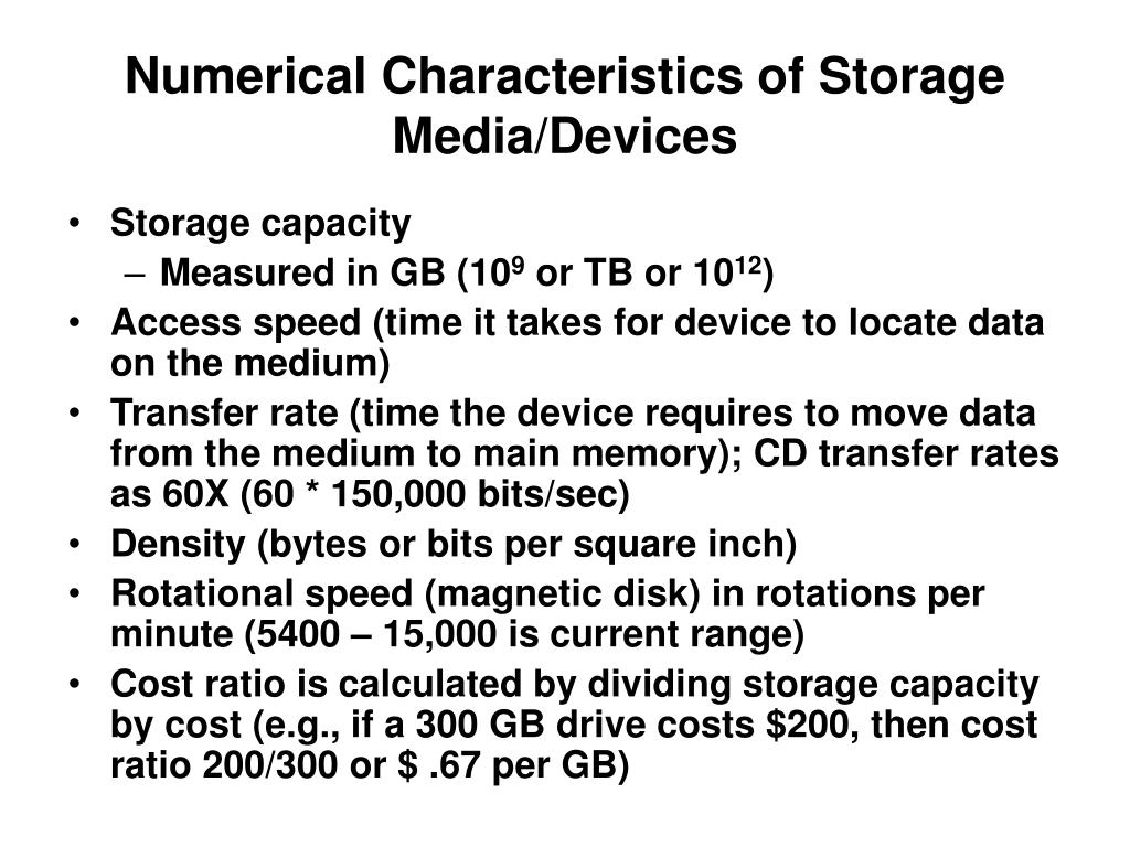 Numerical Characteristics of Storage Media/Devices