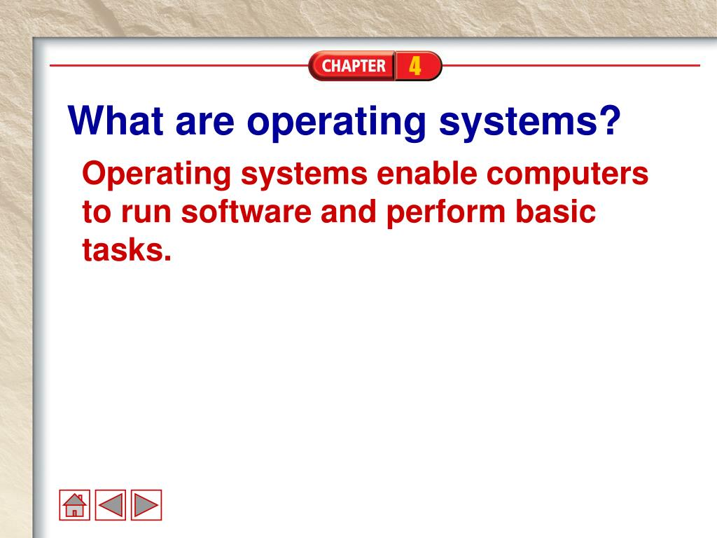 What are operating systems?