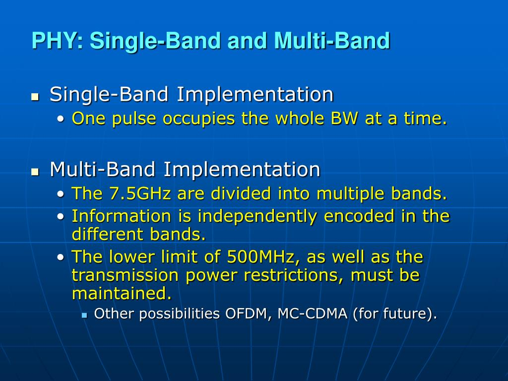 PHY: Single-Band and Multi-Band