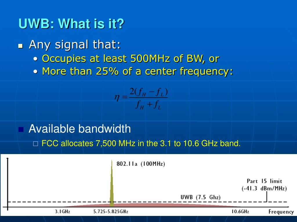 UWB: What is it?