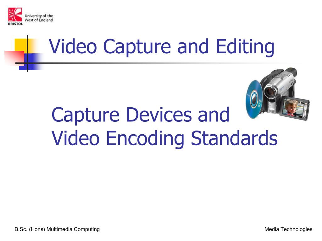 capture devices and video encoding standards