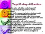 target costing 8 questions