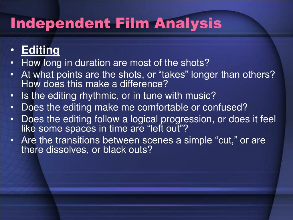Independent Film Analysis