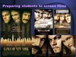 preparing students to screen films6