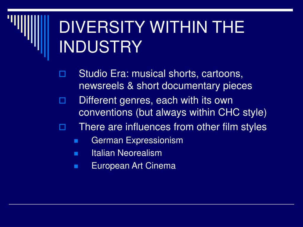 DIVERSITY WITHIN THE INDUSTRY