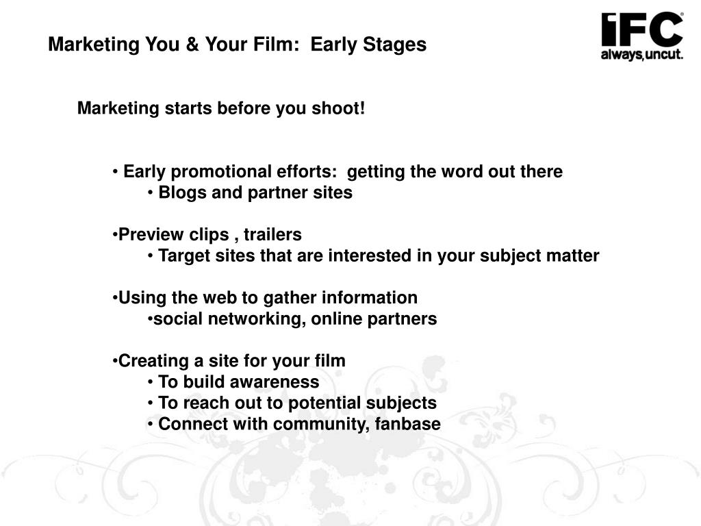 Marketing You & Your Film:  Early Stages