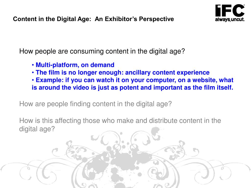 Content in the Digital Age:  An Exhibitor's Perspective