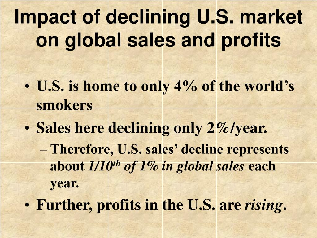Impact of declining U.S. market on global sales and profits