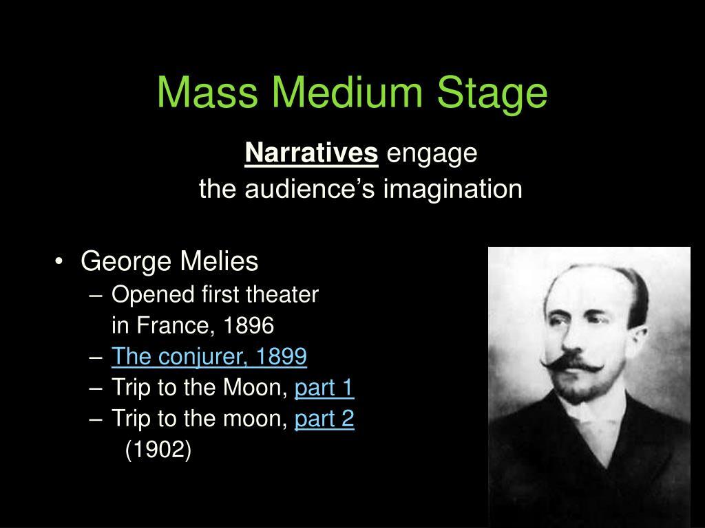 Mass Medium Stage