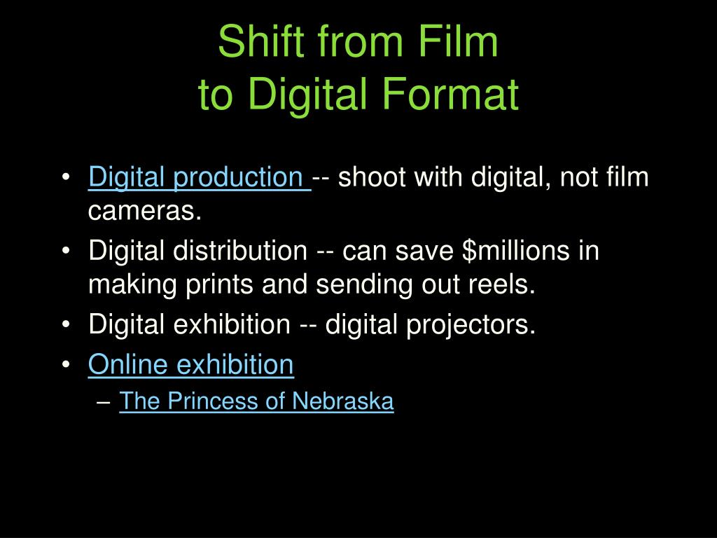 Shift from Film