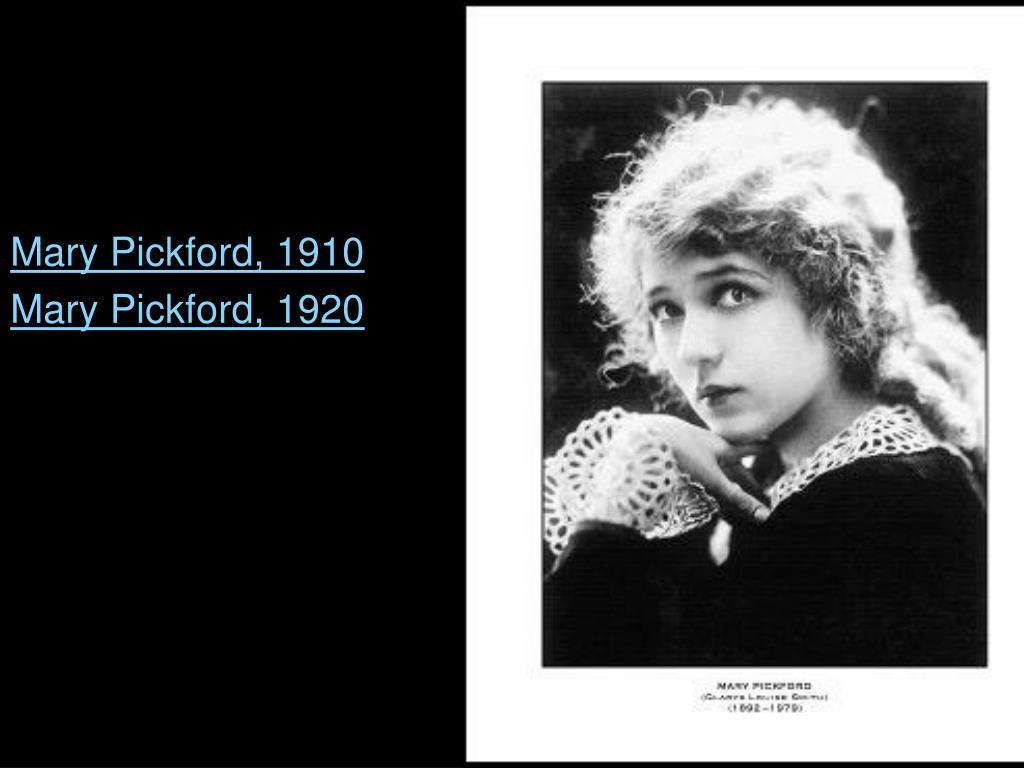 Mary Pickford, 1910