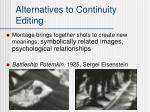 alternatives to continuity editing